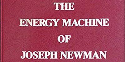Book: The Energy Machine of Joseph Newman 1984